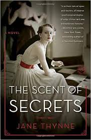 The Scent of Secrets by Jane Thynne