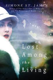 Lost Among the Living by Simone St James